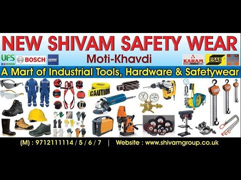 NEW SHIVAM SAFETYWEAR  The Mart Of Industrial Tools, Safety Wears & Hardware.