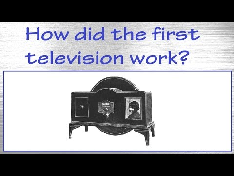 How did the first television work? / Mechanical Television