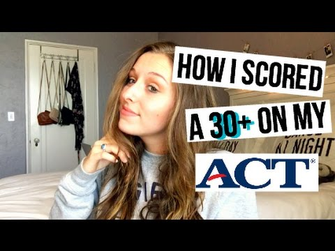 How I Scored a 30+ on My ACT I ACT Tips & Tricks