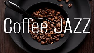 Flavored Coffee JAZZ - Beautiful Relaxing Music For Work,Study & Stress Relief