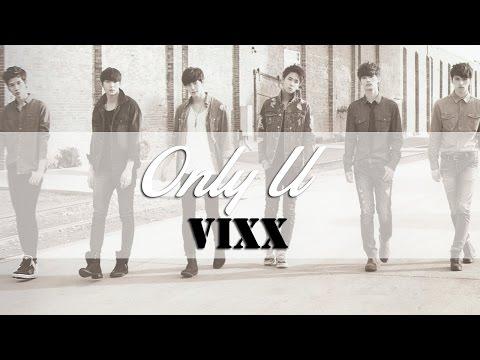 VIXX – ONLY U (대답은 너니까) Member Coded Lyrics [Rom/Eng/Han] 1080p