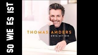 Thomas Anders - So wie es ist [new album 2018]