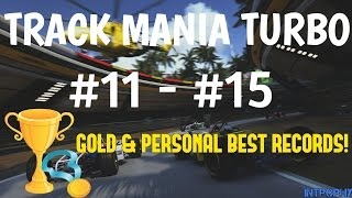 TRACK MANIA TURBO - #11 TO #15 GOLD MEDAL RECORDS