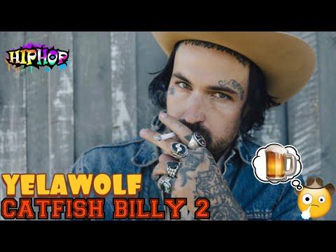 YELAWOLF- CATFISH BILLY (REACTION)
