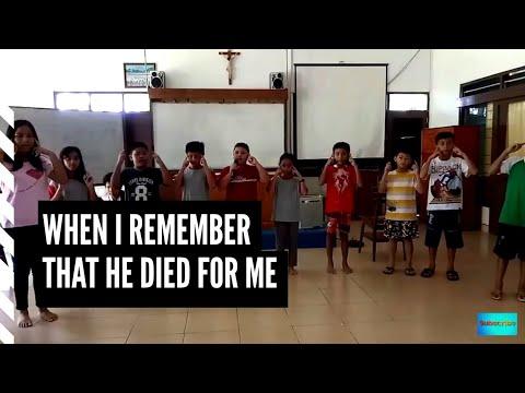 Lagu Sekolah Minggu - When I remember that He died for me