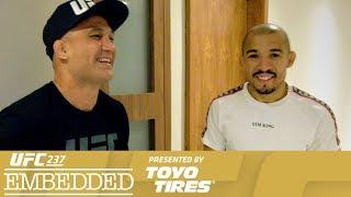 UFC 237 Embedded: Vlog Series - Episode 5