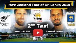 2nd TEST - Day 5 : New Zealand tour of Sri Lanka 2019