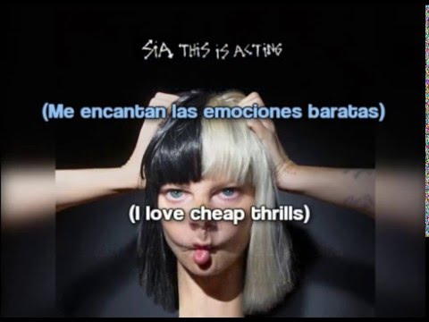 Sia - Cheap Thrills [Lyrics + Subtítulos...