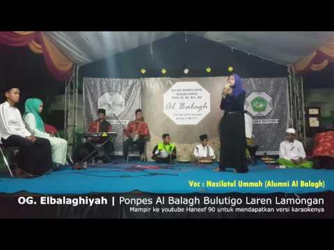 Watirhal OG. Albalaghiyah | Ponpes Al Balagh Bulutigo Laren Lamongan