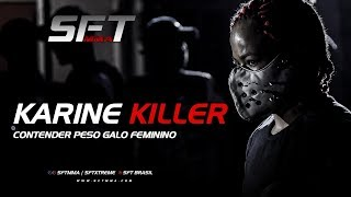 KARINE KILLER - Contender Peso Galo Feminino