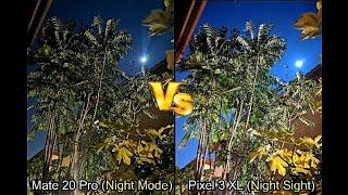 50 Photo Comparison: Huawei Mate 20 Pro -vs- Google Pixel 3 XL (Including Night Sight Mode)