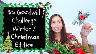 5 DOLLAR GOODWILL CHALLENGE WINTER/ CHRISTMAS EDITION