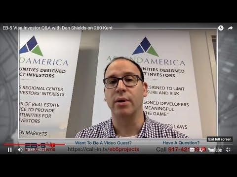 EB-5 Visa Investor Q&A with Dan Shields on 260 Kent
