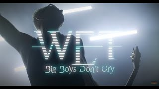 """W.E.T. - """"Big Boys Don't Cry"""" - Official Music Video"""