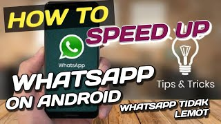 How to Speed Up WhatsApp on Android and iOS Devices #whatsapp #speedup #freememory