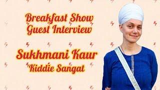 10/02/2018 - London Breakfast Show Guest: Sukhmani Kaur (Mighty Khalsa) part 1
