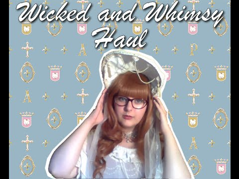 Wicked and Whimsy haul