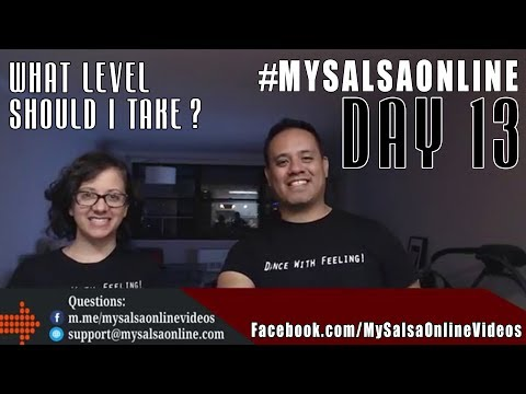 Day 13: WHAT LEVEL SHOULD I TAKE? Salsa Dancing #mysalsaonline