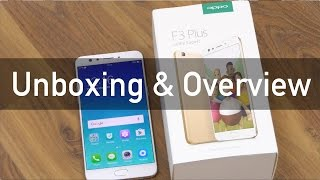 Oppo F3 Plus Dual Selfie Phablet Unboxing & Overview