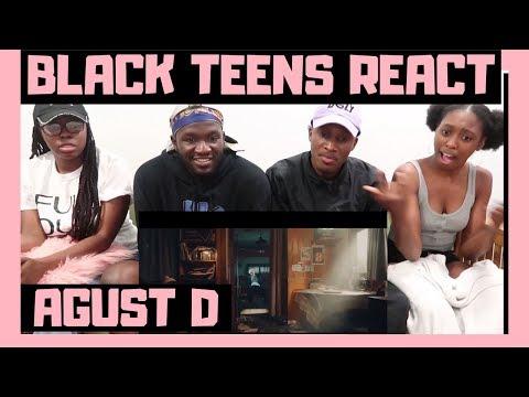 BLACK TEENS REACT TO: Agust D 'Agust D' MV