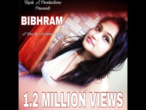 "MOST BOLD HOT THRILLER SHORT FILM ""BIBHRAM - THE FALSEHOOD""  From The Makers Of ATMAJ & BIMURTA thumbnail"