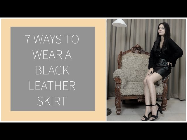7 ways to wear a black leather skirt | Prity Singh