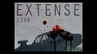 Extense - Liar recorded in 2012, DIY other songs you can listen her...