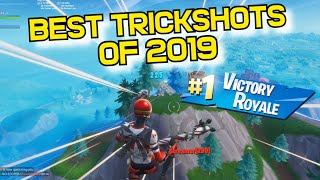 These are the BEST Fortnite TRICKSHOTS of 2019... (INSANE)