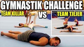 GYMNASTIK CHALLENGE *TEAM TJEJER VS TEAM KILLAR*