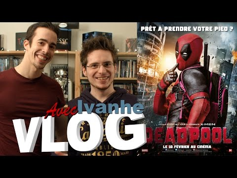 Vlog - Deadpool