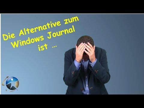 Die Alternative zum Windows Journal ist One Note