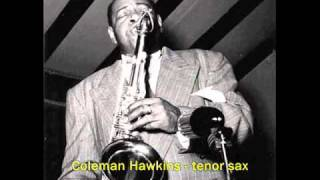 Coleman Hawkins - The Day You Came Along (1933)