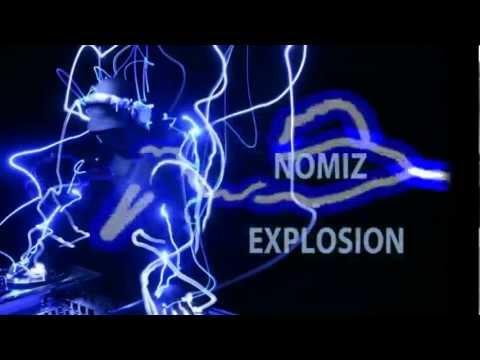 Nomiz - Explosion (Original mix)
