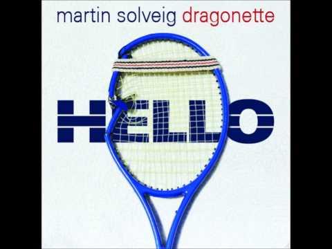 Hello (Sidney Samson Remix) - Martin Solveig & Dragonette