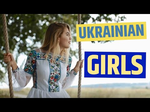 Ukrainian Girls: What Are They Like?