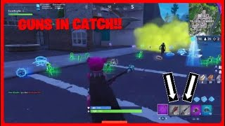 Fortnite   How to get Guns in the *NEW* Gamemode Catch