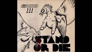 Bloodlights - Stand or Die (w/ Lyrics)