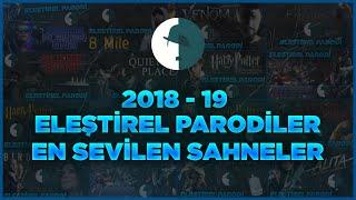 2018-2019 Sezonu Eleştirel Parodiler En Sevilen Sahneler #EvdeKal