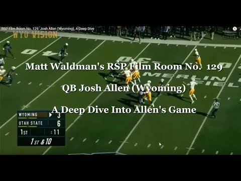 RSP Film Room No. 129: Josh Allen (Wyoming), A Deep Dive