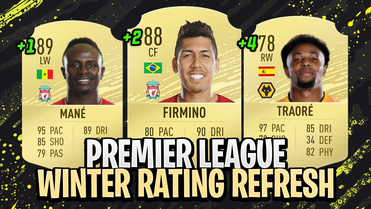 Fifa 20 Premier League Winter Rating Refresh Ft Mane Firmino Adama Traore Youtube