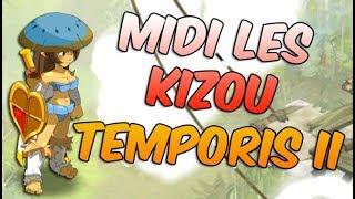[ DOFUS ] TEMPORIS II / KIZOU LE LOOTEUR FOU & XP ! VAIS-JE ÊTRE CHANCEUx ?! Viens papoter ! :D