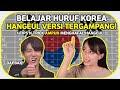 Belajar Hangeul Huruf Korea MUDAH BANGET  Kompilasi Borassaem