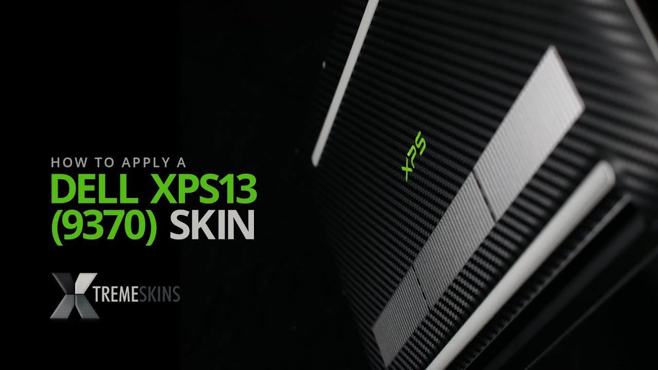 How to apply a Dell XPS 13 (9370) skin | XtremeSkins