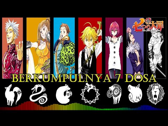 9. Berkumpulnya 7 Dosa (nanatsu no taizai) ft Donchan part 1
