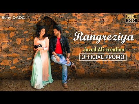 Rangreziya | Official Promo | Javed Ali | Hindi Music Video 2017