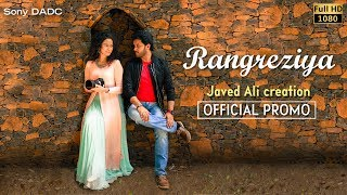 Rangreziya | Official Promo | Javed Ali | Hindi Music Video 2017