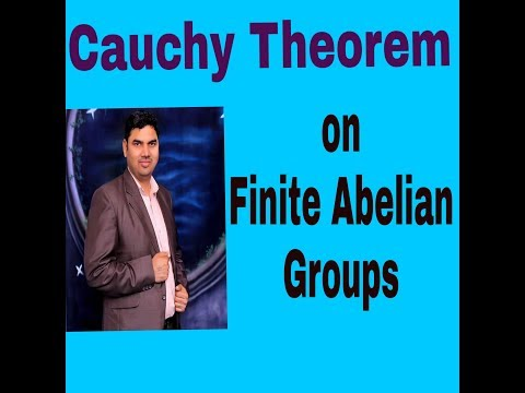 Cauchy Theorem on Finite Abelian GroupsAssistant Professor Rajesh Kumar
