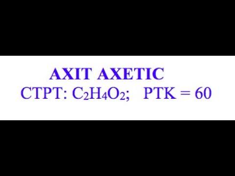Hoá 9 – Axit axetic (Tính chất của axit axetic)