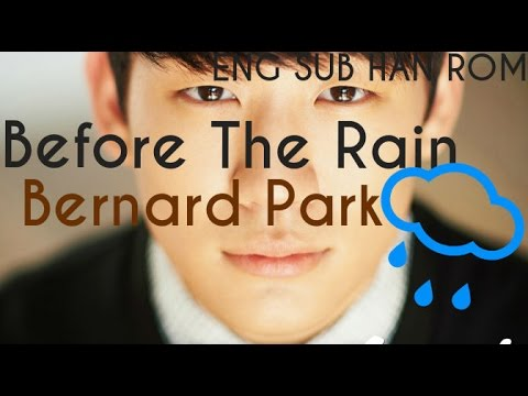 [ENG SUB, HAN] Bernard Park (버나드박)- Before The Rain