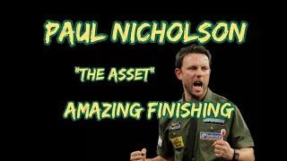 Paul Nicholson's Incredible Finiṡhing Against Phil Taylor.